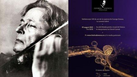 Balada lui George Enescu se aude simultan in Bucuresti si alte orase din tara, in cadrul proiectului Sunetul Iubirii initiat de Festivalul Enescu 2021