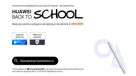 Huawei da startul campaniei Back To School cu oferte promotionale la numeroase categorii de produse
