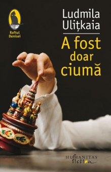 O carte pe zi: A fost doar ciuma, de Ludmila Ulitkaia