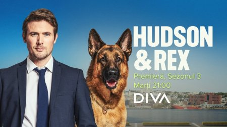 Echipa Hudson si Rex revine la <span style='background:#EDF514'>DIVA</span> din 31 august cu premiera sezomului 3