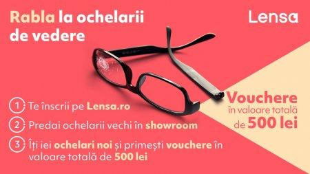 <span style='background:#EDF514'>RABLA</span> la ochelari de vedere 2021! Scapa de ochelarii vechi! Lensa iti ofera vouchere de 500 de lei