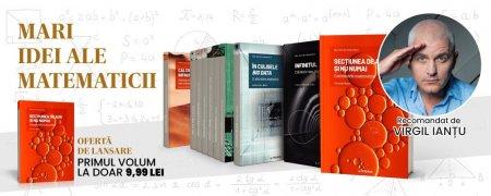 """Pasionat de matematica? """"Mari idei ale matematicii"""", o colectie de nelipsit din biblioteca ta [Colectiile Libertatea]"""