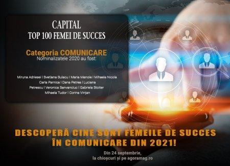 Care sunt liderele din domeniul comunicarii? Capital lanseaza Top 100 Femei de Succes, editia 2021