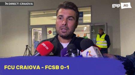 FCU Craiova - FCSB 0-1. Adrian Mutu: A fost un arbitraj smecheresc