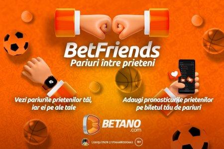 Betano lanseaza BetFriends, noua functie pentru a-ti ridica jocul la un alt nivel!