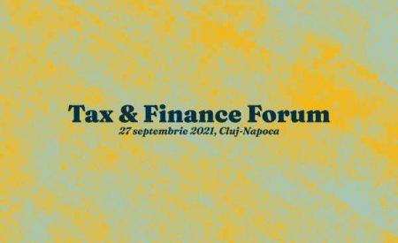 BUSINESS MARK:  Pe 27 septembrie, va dam intalnire la Cluj-Napoca, la o noua editie a 'Tax  and  Finance Forum'