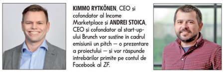 Urmeaza videoconferinta ZF IT Generation - Startup Radar, organizata in parteneriat cu platforma SeedBlink. <span style='background:#EDF514'>INVITATII</span> din cadrul emisiunii care va fi difuzata live joi, 30 septembrie, incepand cu ora 18.00, sunt Kimmo Rytkönen, CEO si cofondator al Income Marketplace si Andrei Stoica, CEO si cofondator al start-up-ului Brunch