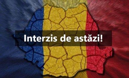 Este total interzis chiar de astazi! Noi restrictii in Romania. Cine sunt cei vizati (DOCUMENT)