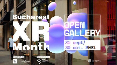One Night Gallery si Leo Burnett lanseaza XR Month, festivalul prin care redescoperi Bucurestiul in realitate augmentata