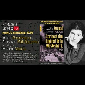 Dezbatere Humanitas: Etty Hillesum, Jurnal (1941-1942). Scrisori din lagarul de la Westerbork (1943)