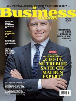 Ce <span style='background:#EDF514'>PUTETI</span> gasi in noua editie a Business Magazin: indiciul-cheie ca un CEO este un lider, factorii care scumpesc painea intr-un an cu productie record si prima idee de restaurant zero waste