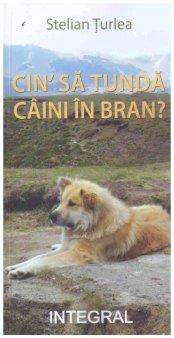 O <span style='background:#EDF514'>CARTE</span> pe zi: Cin' sa tunda caini in Bran?, de Stelian Turlea
