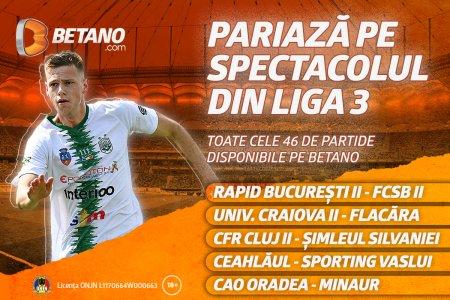 Maraton de fotbal pe Betano in Liga 3! Pariaza pe toate duelurile celui de-al treilea esalon