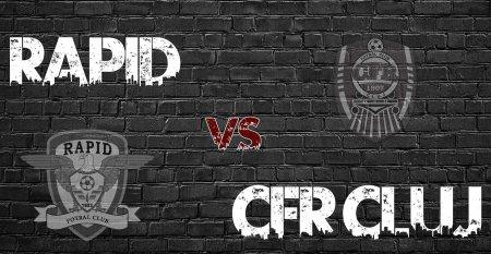 Rapid - CFR Cluj (20:30). Derby visiniu